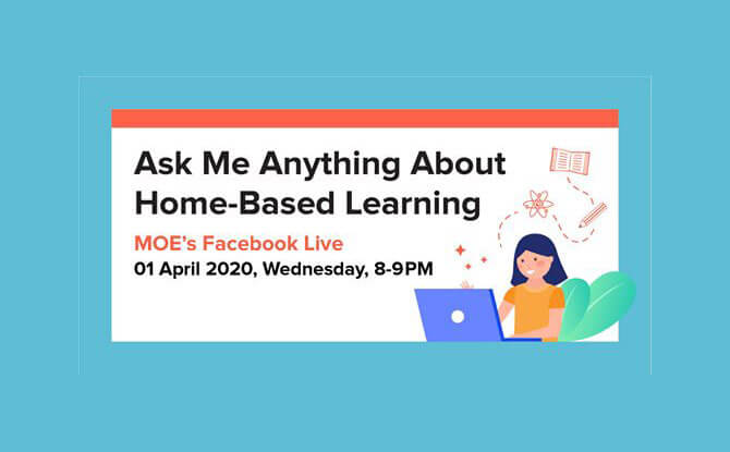 MOE's Facebook Live Panel: Ask Me Anything About Home-Based Learning