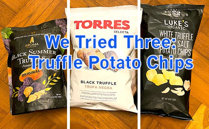 We Tried Three: Truffle-Flavoured Potato Chips