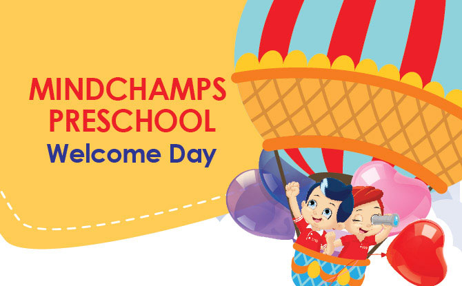MindChamps PreSchool's Welcome Days: Experiencing MindChamps PreSchool's 3-Mind Approach