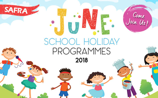 SAFRA June School Holiday Programmes 2018