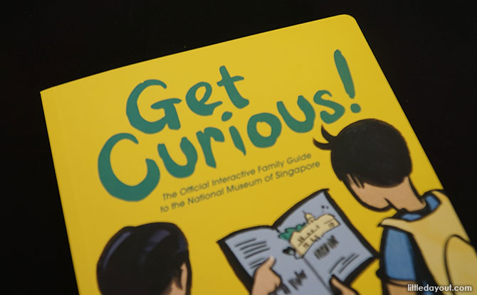 Discover Singapore's Story With Get Curious! The Official Interactive Family Guide To National Museum Of Singapore