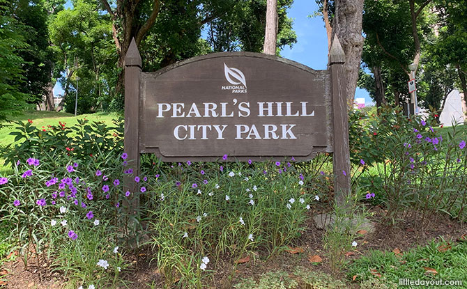 Pearl's Hill City Park signboard