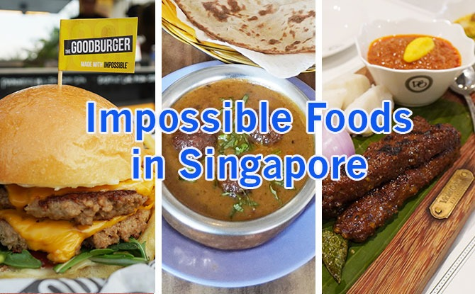 We Tried Three: Impossible Foods In Singapore – Burger