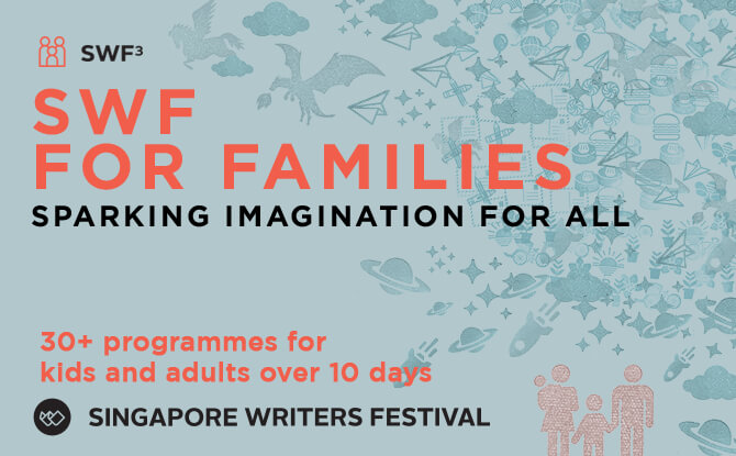 Singapore Writers Festival For Families 2018 (SWF3)
