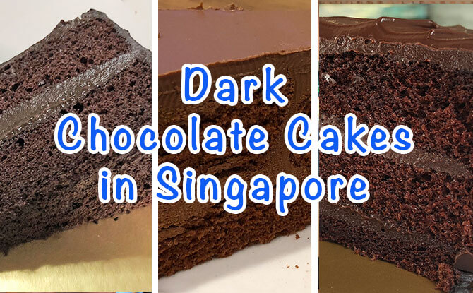 We Tried Three: Dark Chocolate Cakes In Singapore