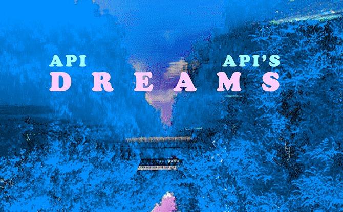 Api Api's Dreams