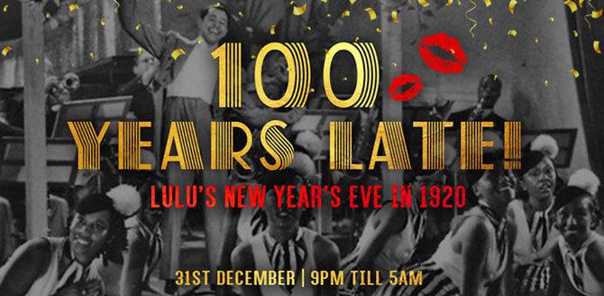 LuLu's New Year's Eve: 100 Years Late!