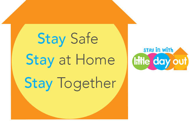 A Message From Little Day Out: Stay Safe, Stay Home, Stay Together