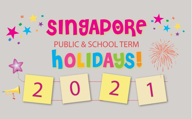 11 Singapore Public Holidays 2021 Dates Released. 4 Long Weekends To Look Forward To Next Year.