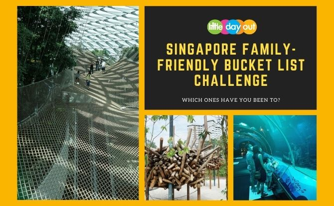 Little Day Out's Singapore Family-Friendly Bucket List Challenge