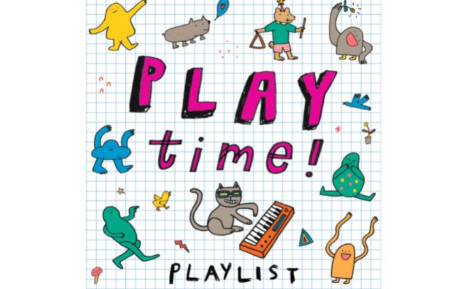 670X415 playtime playlist