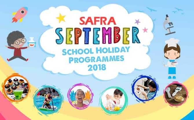 SAFRA September School Holiday Programmes 2018