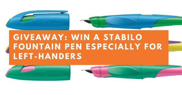 Giveaway - Win a STABILO Fountain Pen for Left Handers