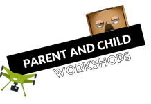 Parent & Child Workshops for the December Holidays! #Droneflying! and #VRgoggles!