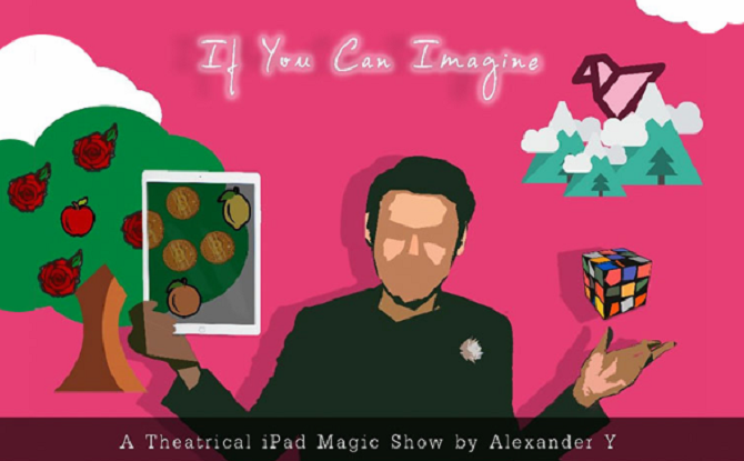 If You Can Imagine: A Theatrical iPad Magic Show