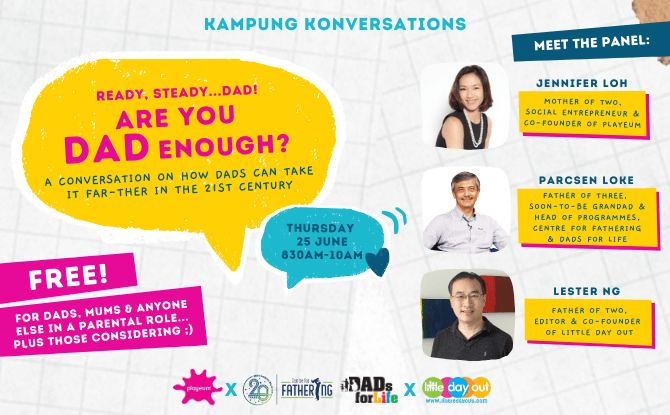 Are You Dad Enough? Join A Father's Day Edition Of Playeum's Kampung Konversation