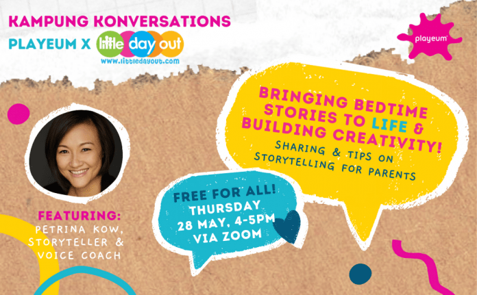 Kampung Konversations, 28 May: Bringing Bedtime Stories to LIFE & Building Creativity! | 28 May