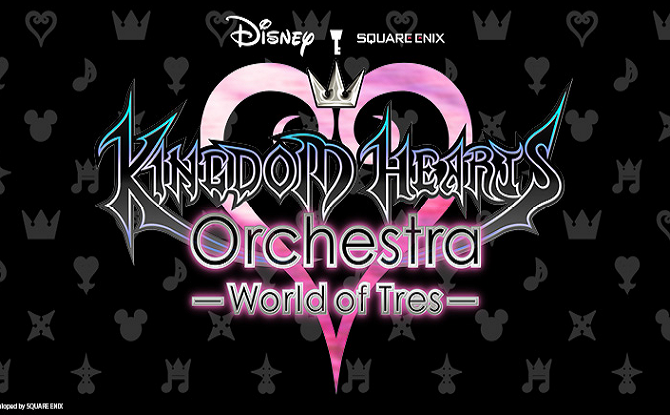 KINGDOM HEARTS Orchestra – World of Tres