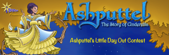 Ashputtel's Little Day Out Contest