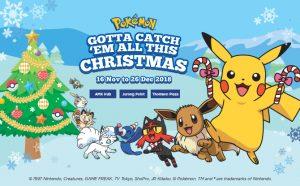 Gotta Catch Em' All This Christmas at M Malls!
