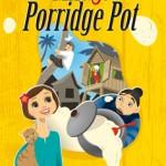 Magic Porridge