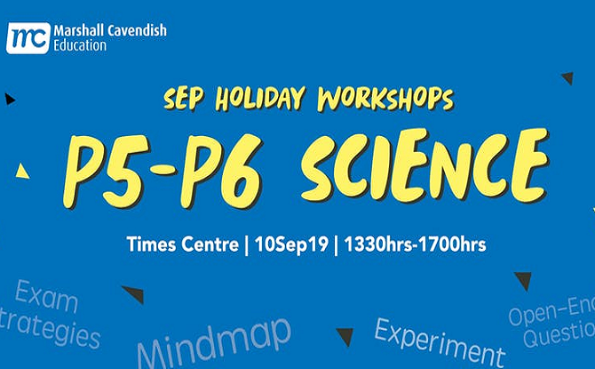 Marshall Cavendish P5 - 6 Science Year End Revision Sep Workshop