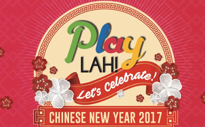 PlayLAH! Let's Celebrate CNY 2017