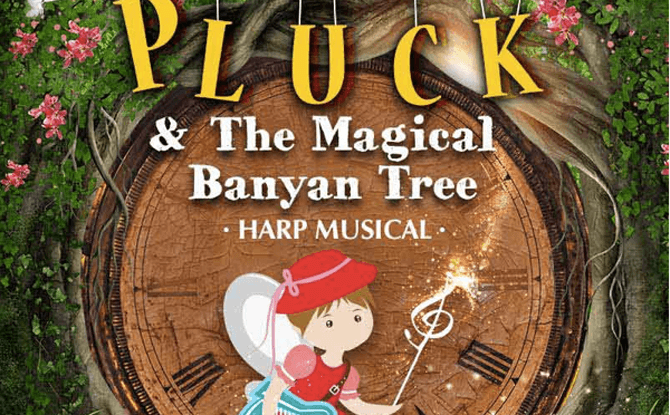 Pluck and the Magical Banyan Tree Harp Musical