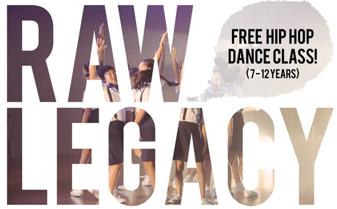 RAW Legacy : Hip Hop Dance Workshop