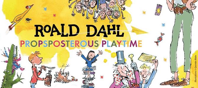 Playeum Roald Dahl Propsposterous Playtime