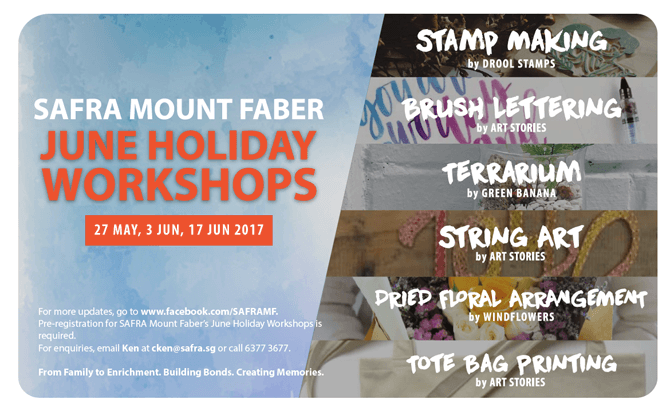 SAFRA Mount Faber June Holiday Workshops 2017