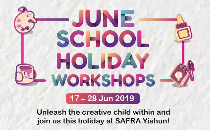 SAFRA Yishun Holiday Workshops