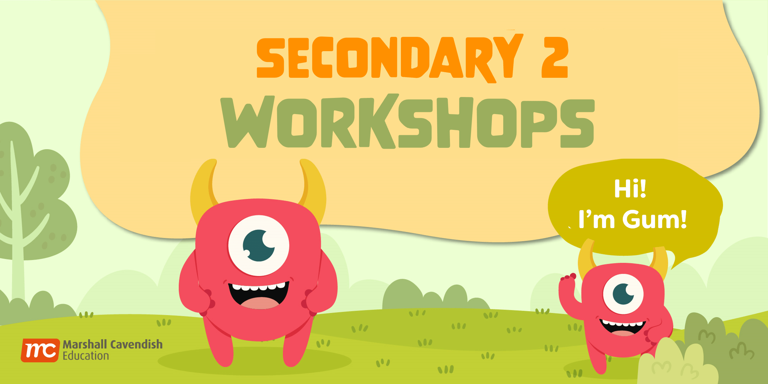 Secondary 2 Workshops