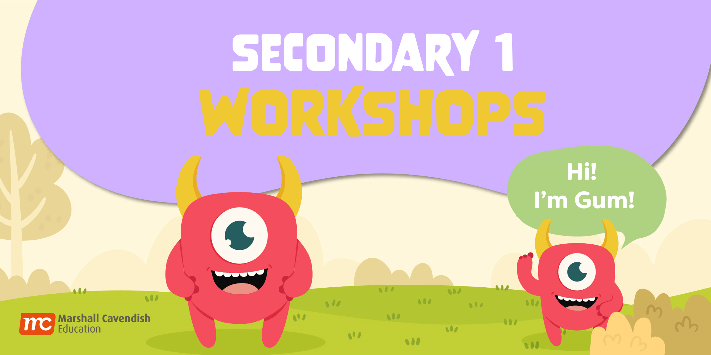 Secondary 1 Workshops