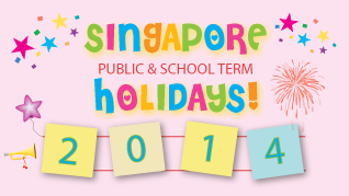 Singapore-Public-School-Holidays-2014