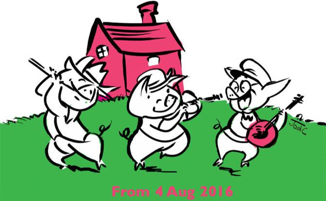 Weekend Picks 13 - 14 Aug - Three Little Pigs SRT