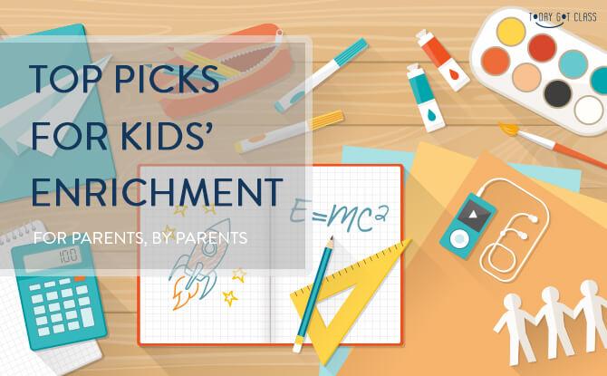 TodayGotClass Top Picks for Kids Enrichment