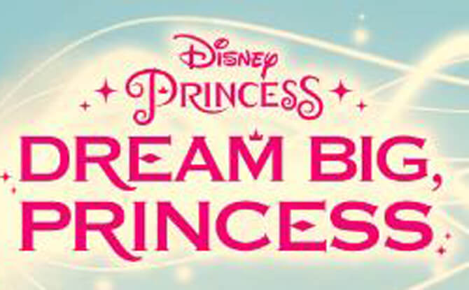 Dream Big Disney Princess at United Square