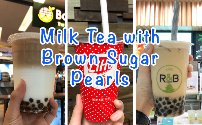We Tried Three: Milk Tea with Brown Sugar Pearls in Singapore