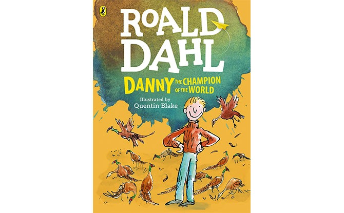 Danny the Champion of the World - Roald Dahl Quotes