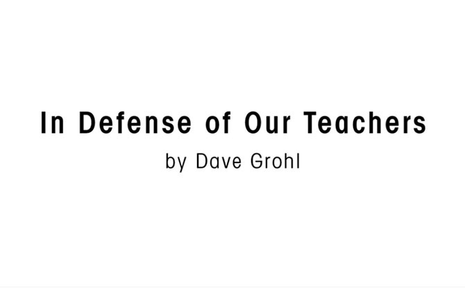 Foo Fighters' Dave Grohl Pays Tribute And Makes An Impassioned Case For Teachers