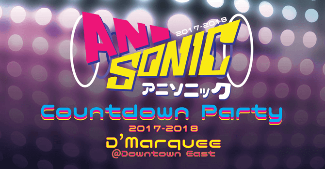 aniSONIC Countdown x J-Festival - New Year's Eve celebrations 2018