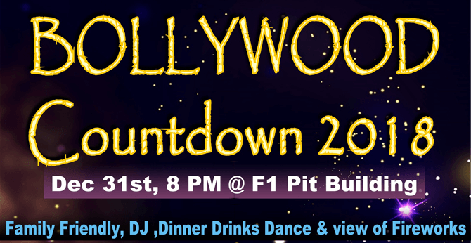 Bollywood Countdown 2018 at the F1 Pit Building