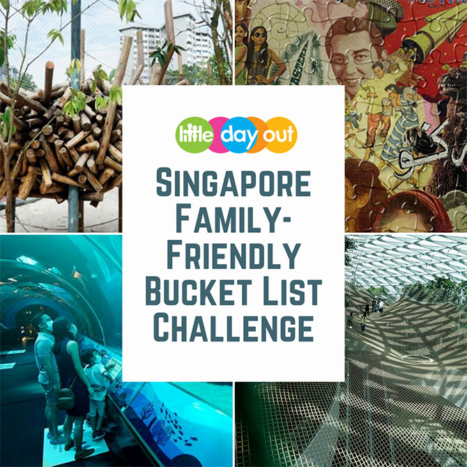 Little Day Out Singapore Family-Friendly Bucket List Challenge