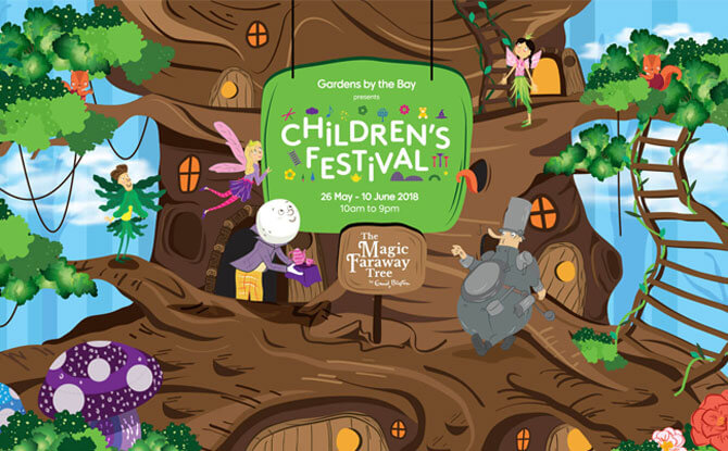 Children's Festival @ Gardens by the Bay 2018: What To See At The Magic Faraway Tree