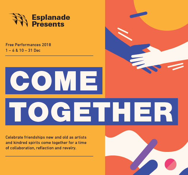 Esplanade Presents Come Together