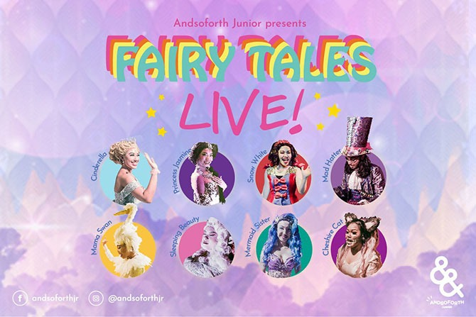 Fairy Tales Live! by Andsoforth Junior