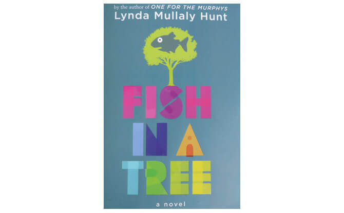 Book Review: Fish In A Tree By Lynda Mullaly Hunt