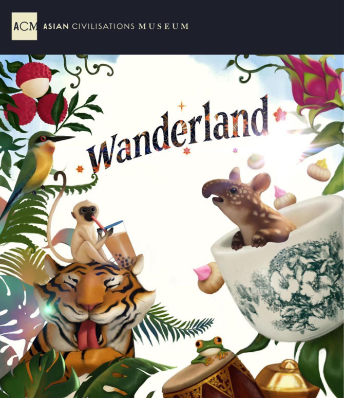 Wanderland by Asian Civilisations Museum