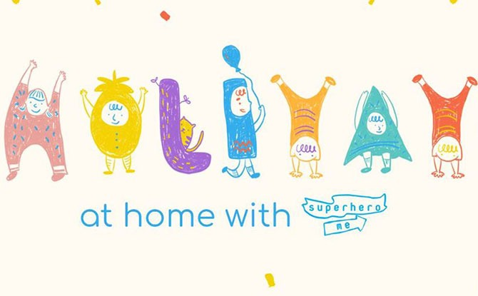 Have A Holiyay At Home With Superhero Me During The May Holidays